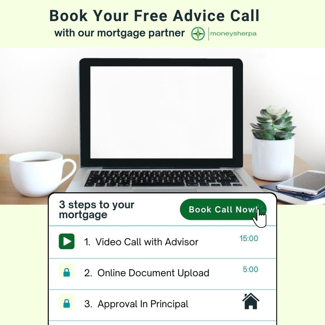 Book a free no obligation mortgage advice call with our mortgage partner moneysherpa.ie